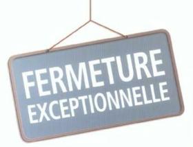 fermeture-exceptionnelle